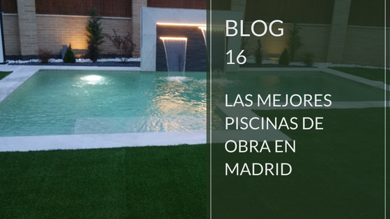 Las mejores pisicinas de obra en Madrid