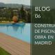Construcción de piscinas de obra en Madrid