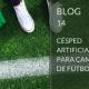 Césped artificial para campos de fútbol